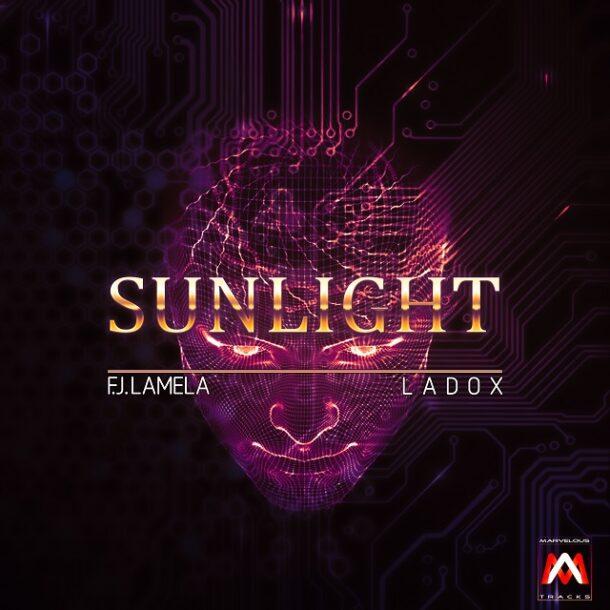 F.J. Lamela & Ladox - Sunlight