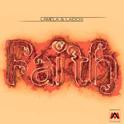 F.J. Lamela & Ladox - Faith Cover Art